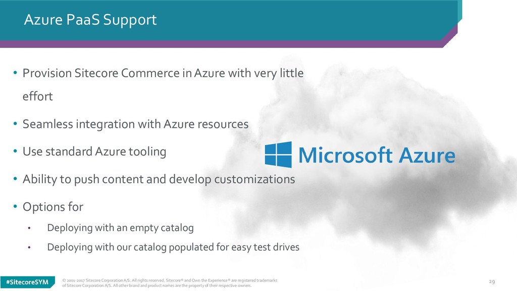 29 Azure PaaS Support © 2001-2017 Sitecore Corp...