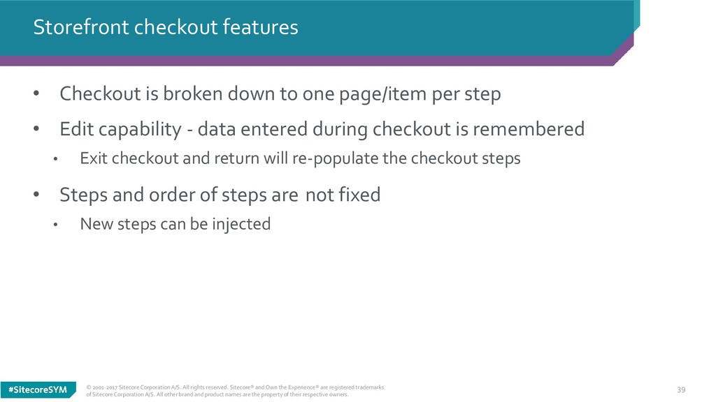39 • Checkout is broken down to one page/item p...