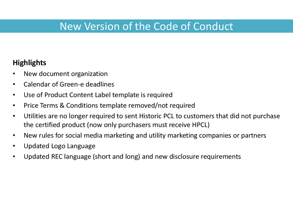 New Version of the Code of Conduct Highlights •...