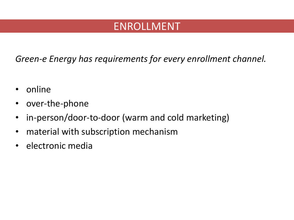 ENROLLMENT Green-e Energy has requirements for ...