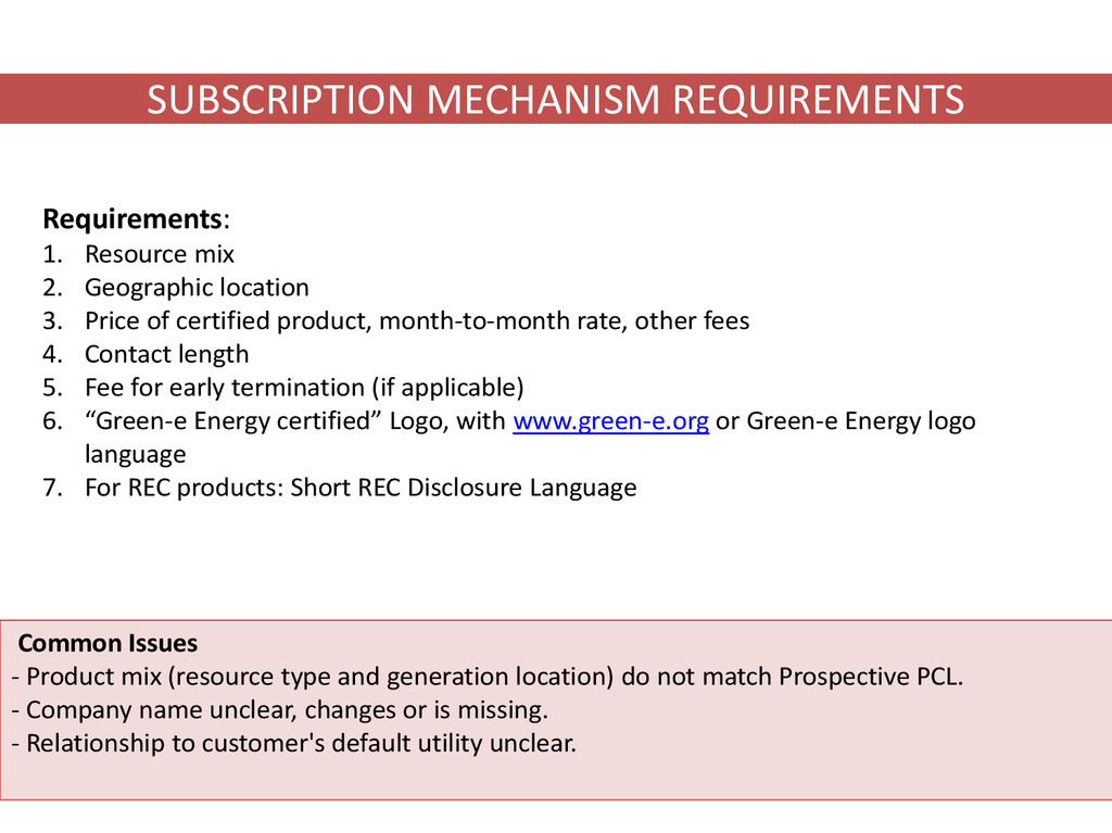 SUBSCRIPTION MECHANISM REQUIREMENTS Common Issu...