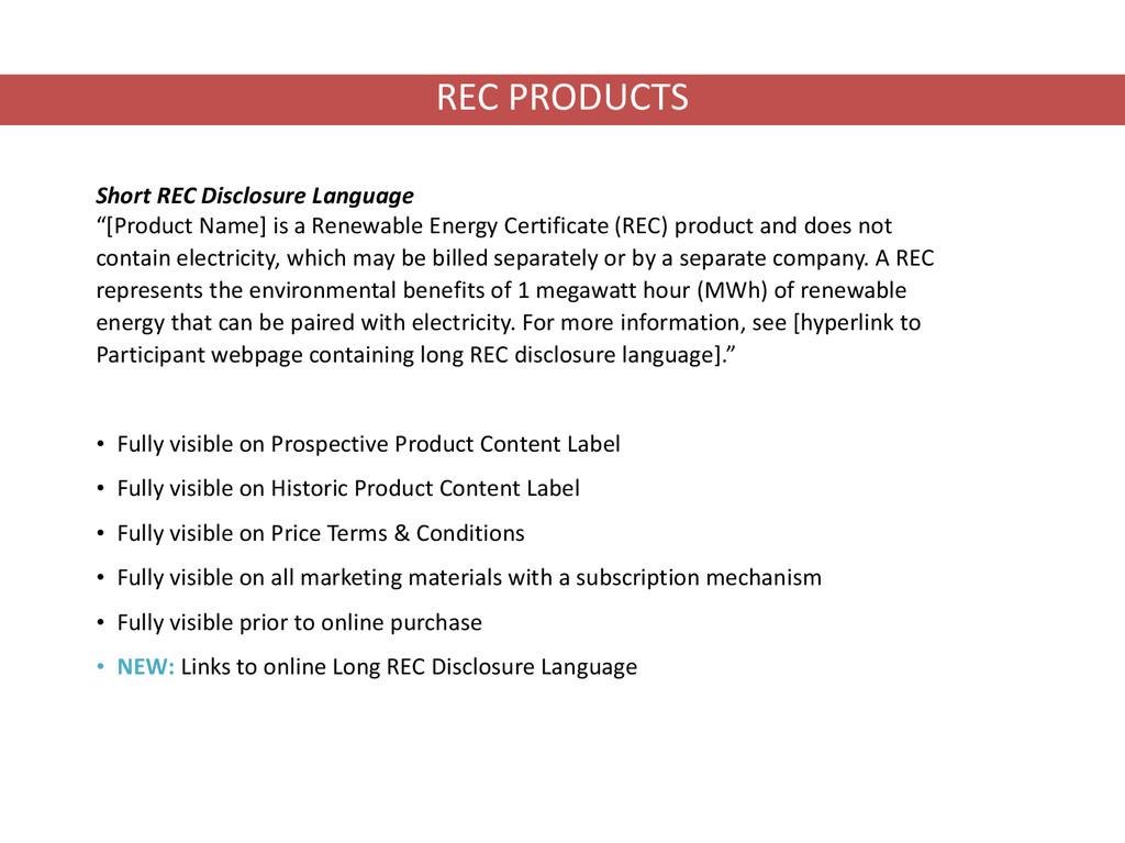 "Short REC Disclosure Language ""[Product Name] i..."