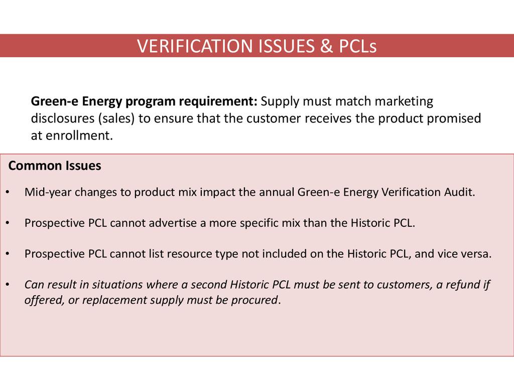 VERIFICATION ISSUES & PCLs Green-e Energy progr...