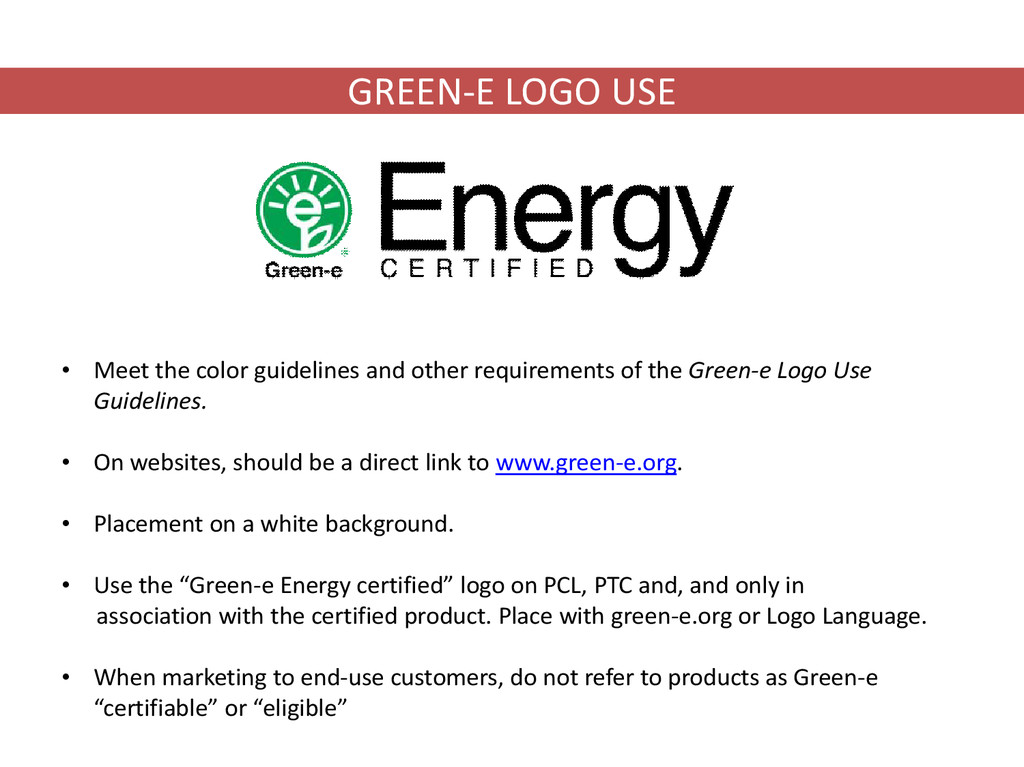 GREEN-E LOGO USE • Meet the color guidelines an...