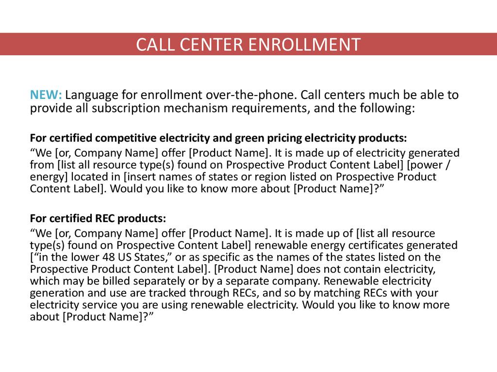 CALL CENTER ENROLLMENT NEW: Language for enroll...