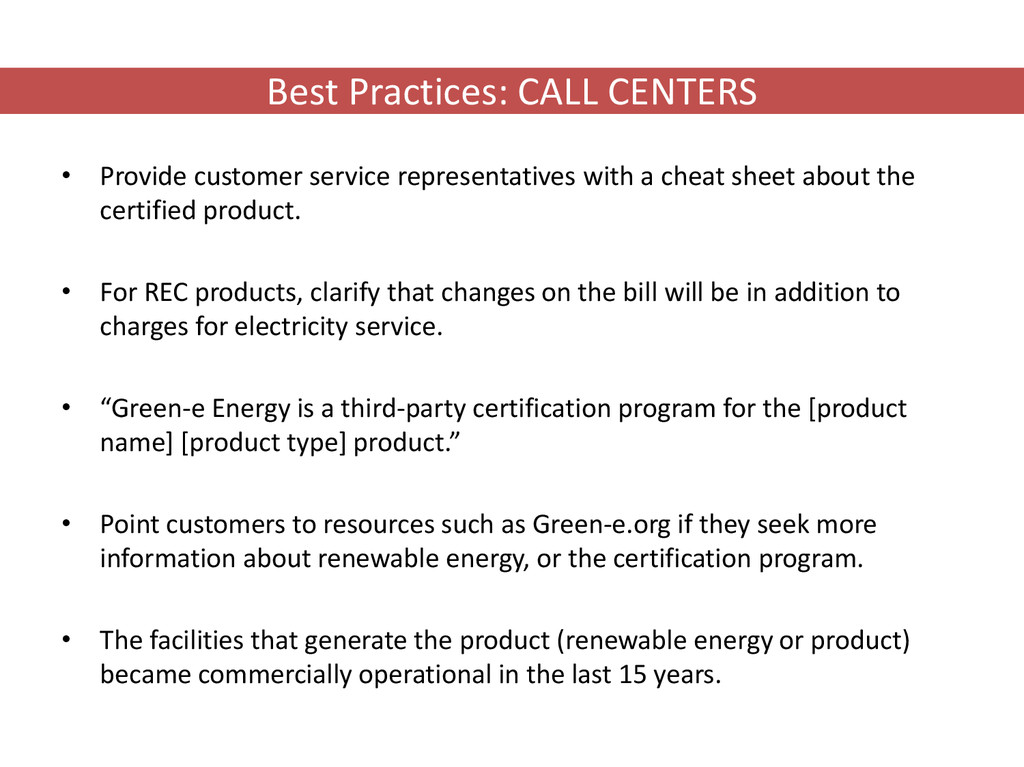 Best Practices: CALL CENTERS • Provide customer...