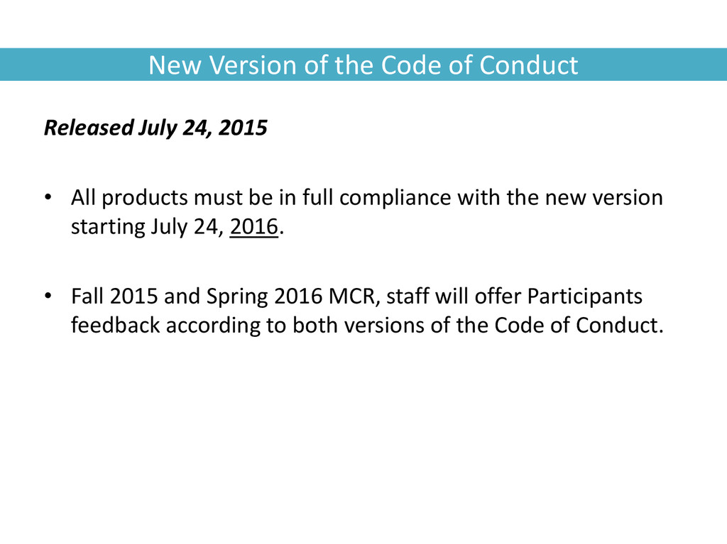 New Version of the Code of Conduct Released Jul...