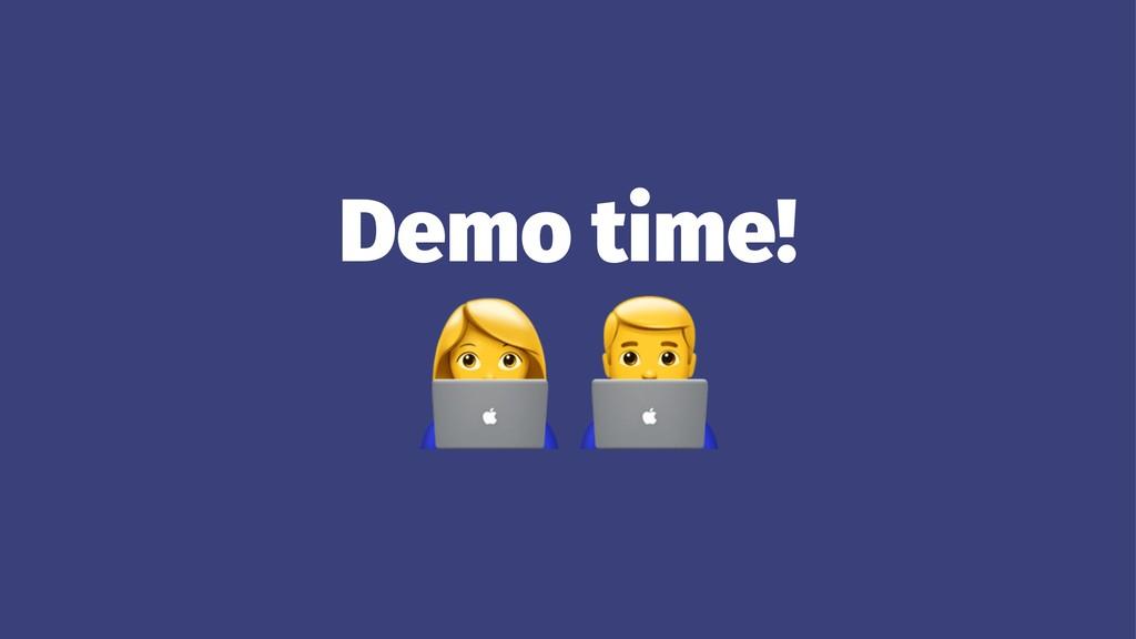 """Demo time! !"""""""