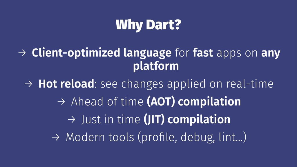 Why Dart? → Client-optimized language for fast ...