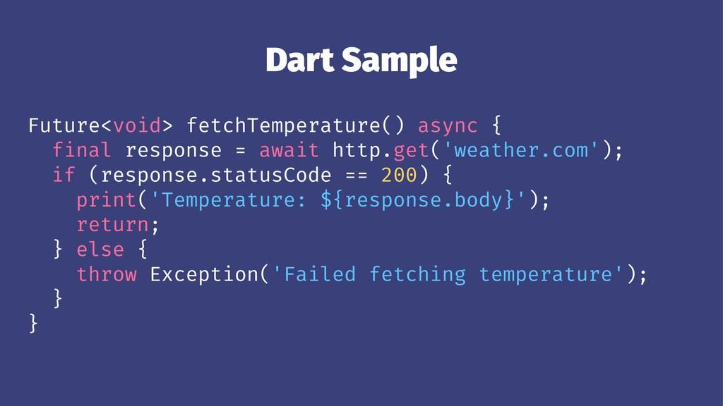 Dart Sample Future<void> fetchTemperature() asy...
