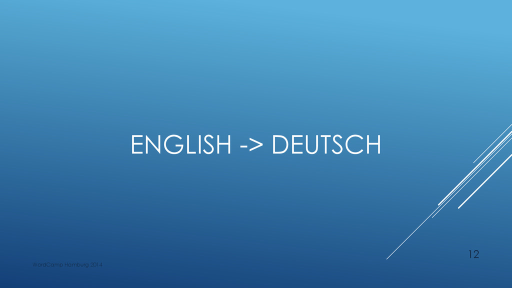 ENGLISH -> DEUTSCH WordCamp Hamburg 2014 12