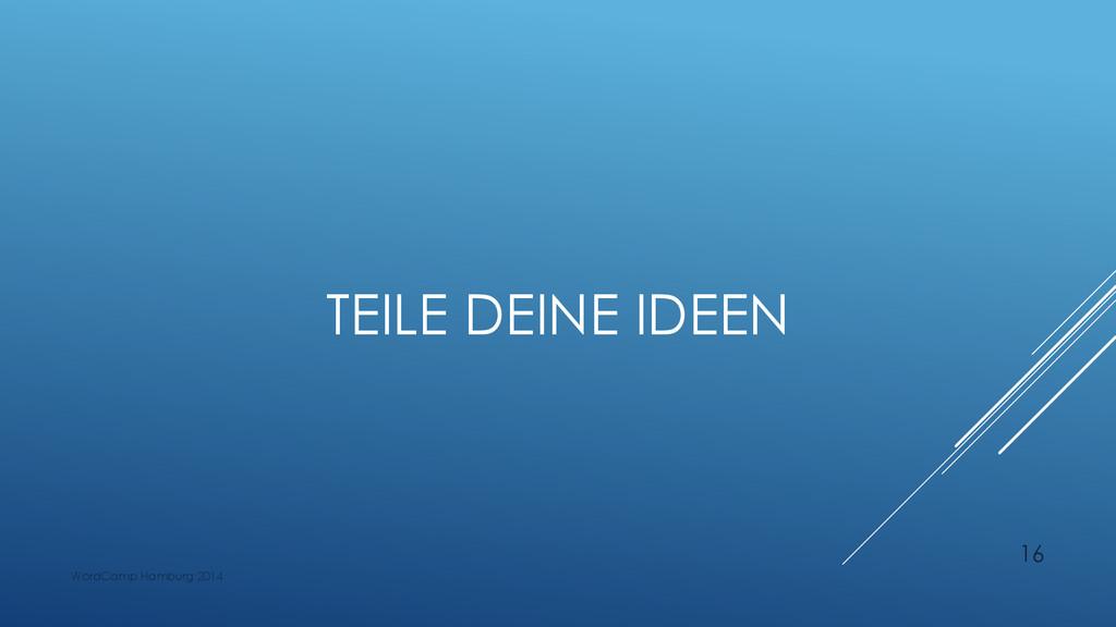 TEILE DEINE IDEEN WordCamp Hamburg 2014 16