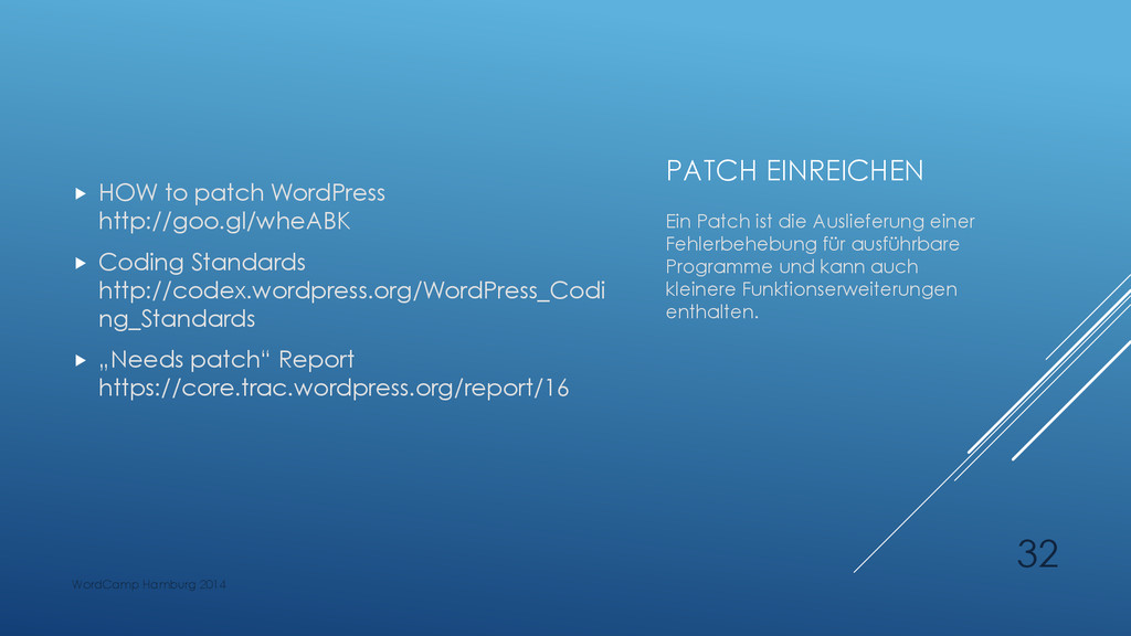 PATCH EINREICHEN  HOW to patch WordPress http:...