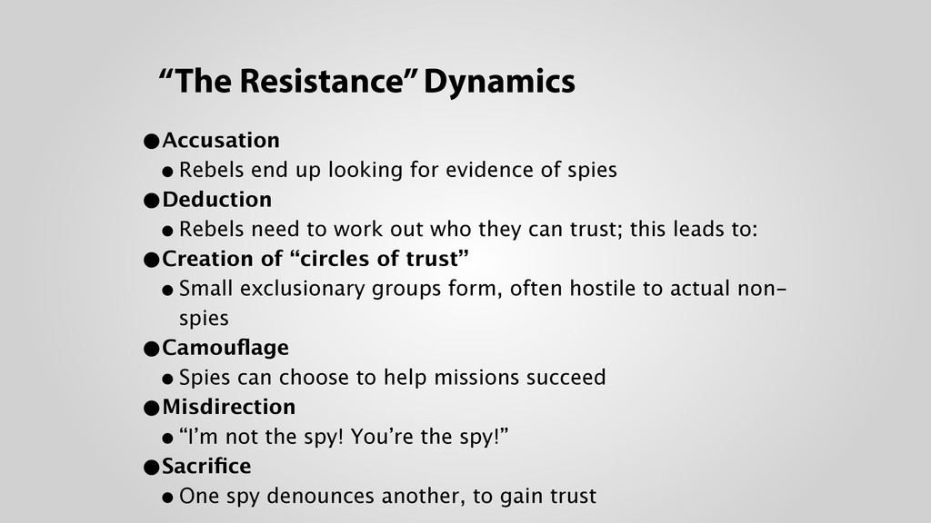 """""""The Resistance"""" Dynamics •Accusation •Rebels ..."""