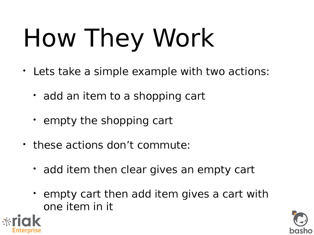 How They Work • Lets take a simple example with...