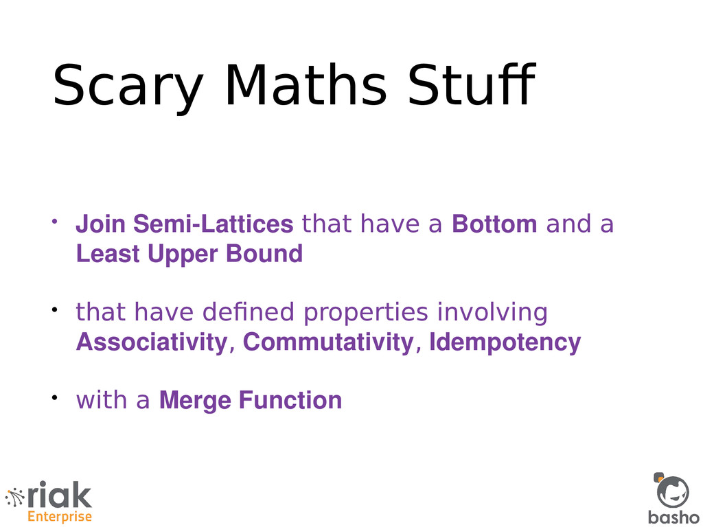 Scary Maths Stuf • Join Semi­Lattices that have...