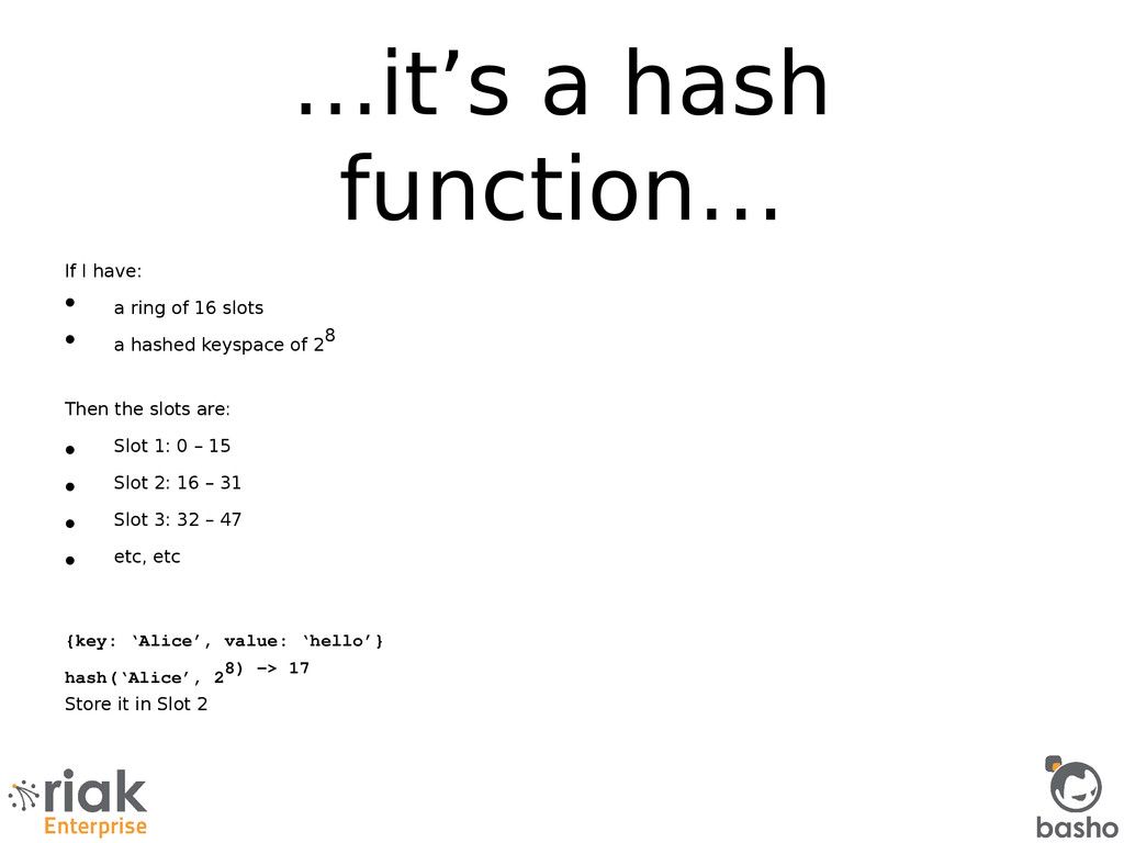 …it's a hash function… If I have: • a ring of 1...