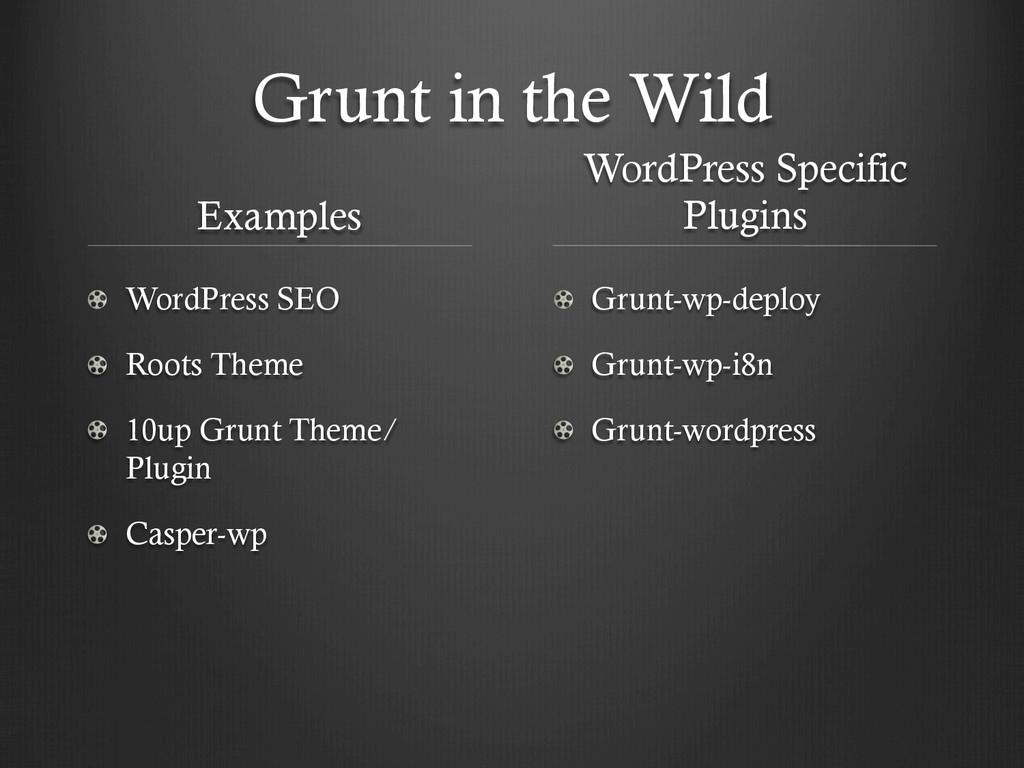 Grunt in the Wild Examples ! WordPress SEO !  ...