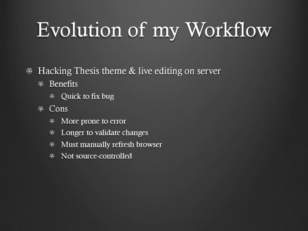 Evolution of my Workflow !  Hacking Thesis the...