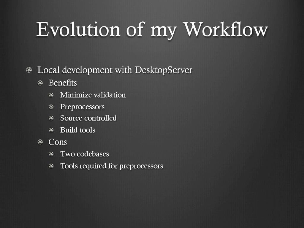 Evolution of my Workflow !  Local development ...