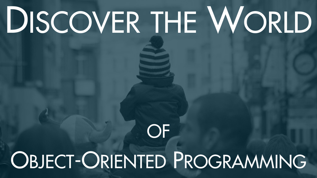 DISCOVER THE WORLD OF 