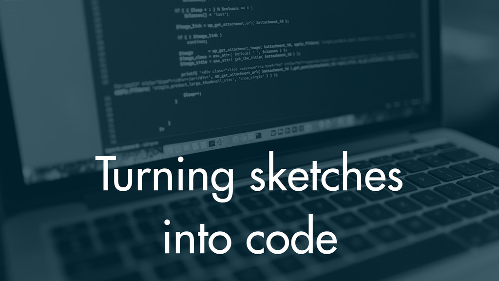 Turning sketches into code