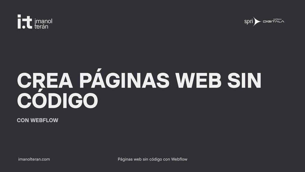 imanolteran.com CREA PÁGINAS WEB SIN CÓDIGO CON...
