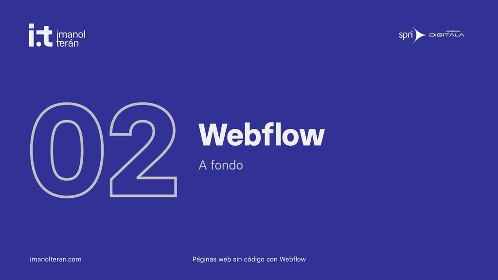 imanolteran.com 02Webflow A fondo Páginas web s...