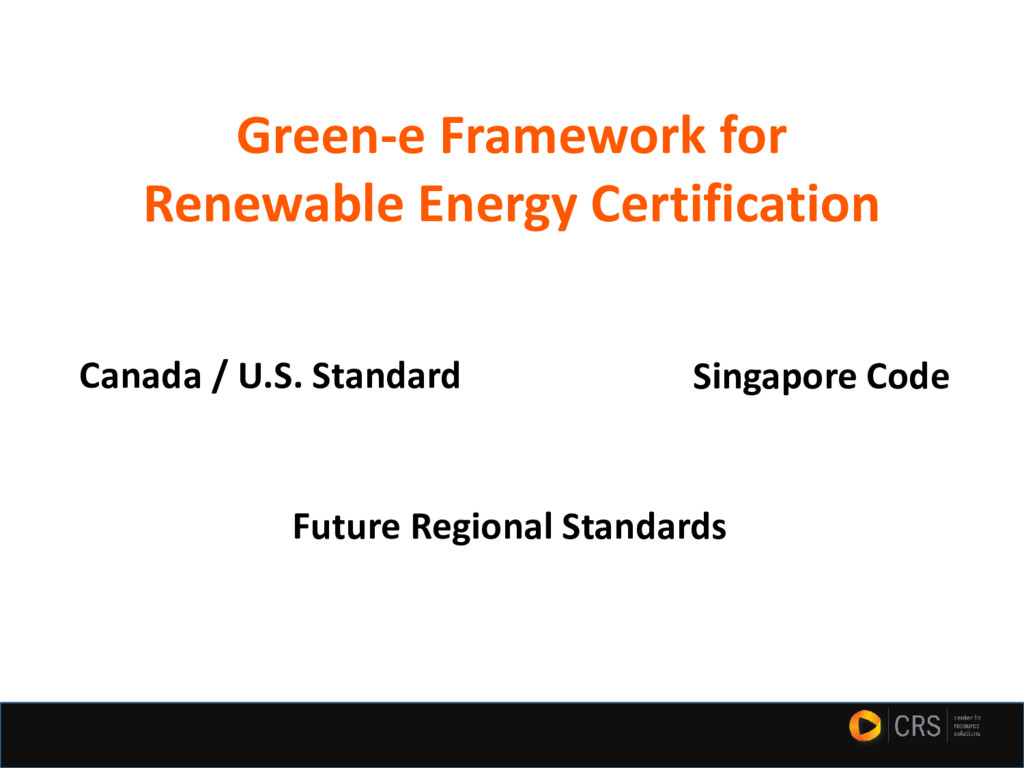 Green-e Framework for Renewable Energy Certific...