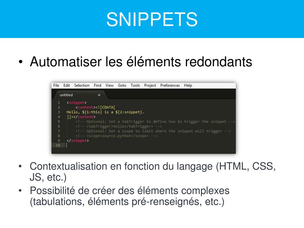 SNIPPETS • Automatiser les éléments redondants ...