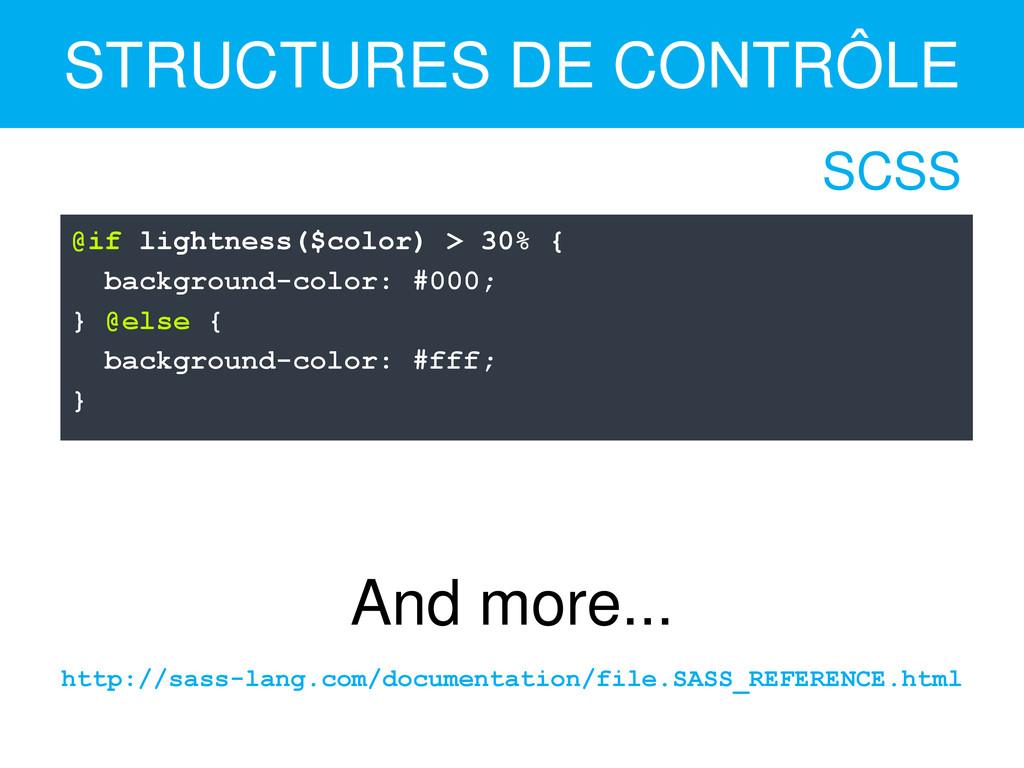 STRUCTURES DE CONTRÔLE @if lightness($color) > ...