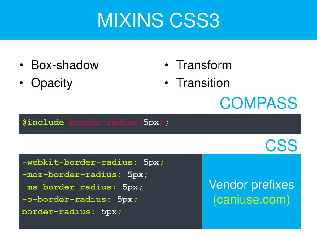 MIXINS CSS3 • Box-shadow • Opacity • Transform ...