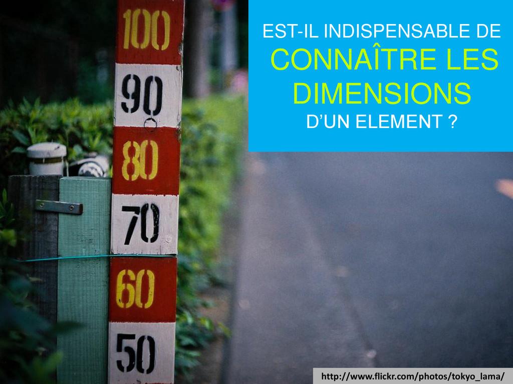 EST-IL INDISPENSABLE DE CONNAÎTRE LES DIMENSION...