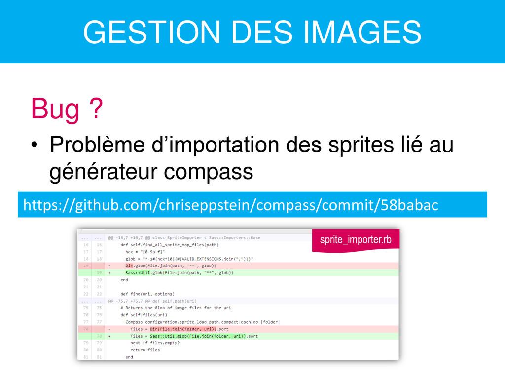 GESTION DES IMAGES Bug ? • Problème d'importati...
