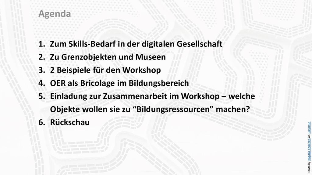Agenda 1. Zum Skills-Bedarf in der digitalen Ge...