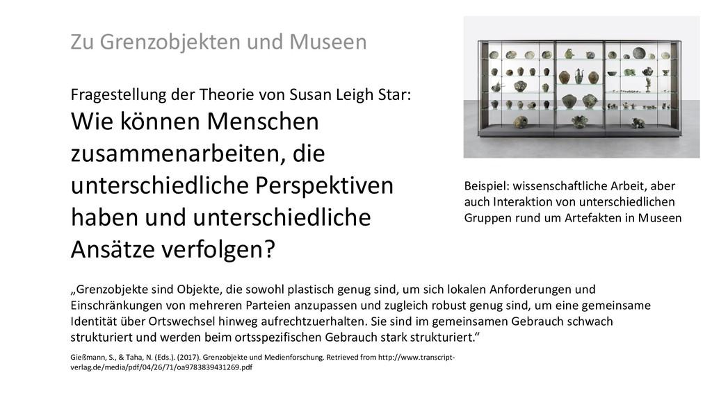 """Zu Grenzobjekten und Museen """"Grenzobjekte sind ..."""