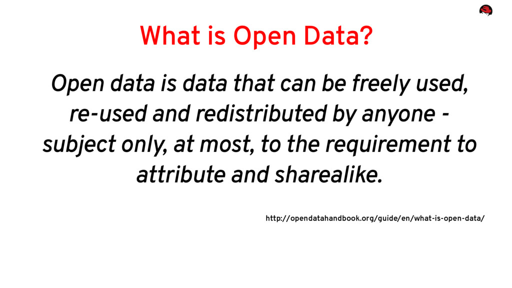 What is Open Data? Open data is data that can b...