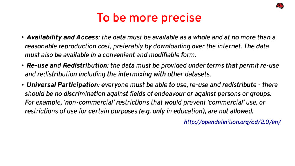 To be more precise ● Availability and Access: t...
