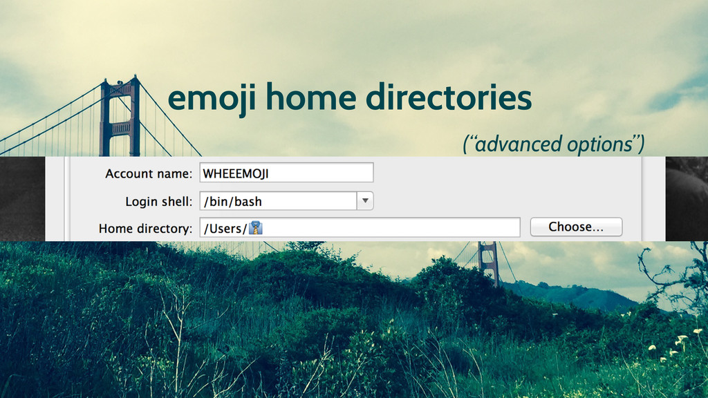 "emoji home directories (""advanced options"")"