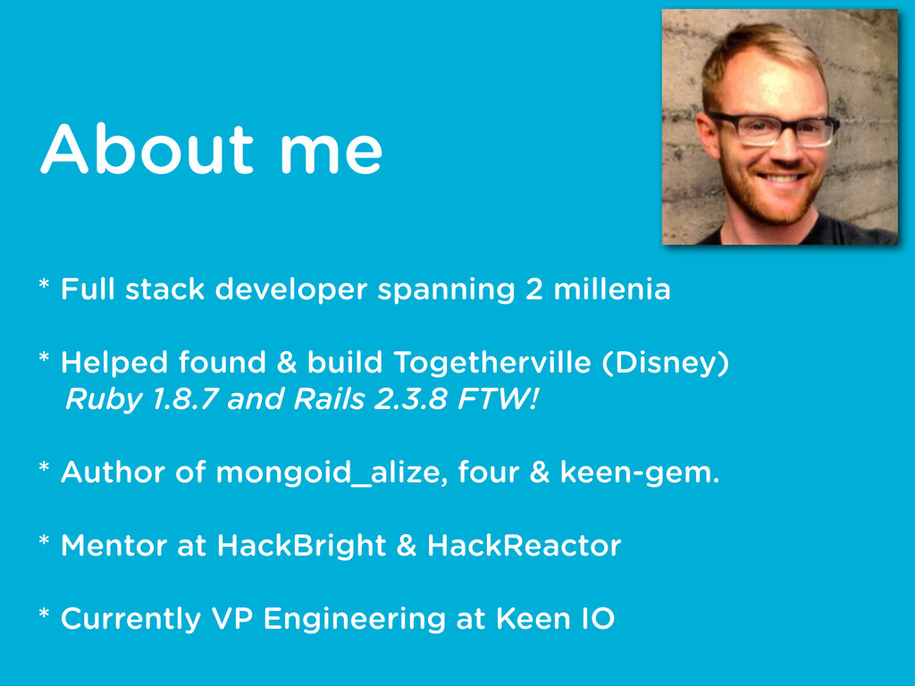 About me * Full stack developer spanning 2 mill...