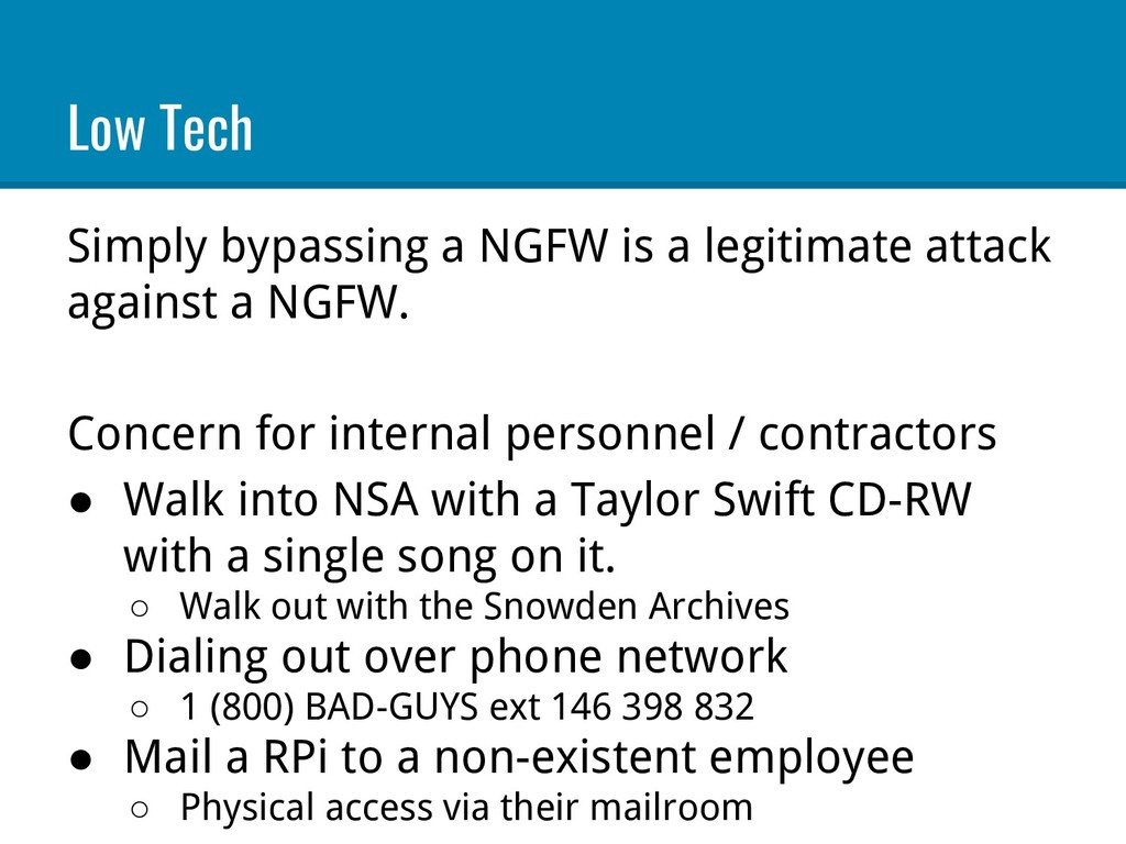 Low Tech Simply bypassing a NGFW is a legitimat...