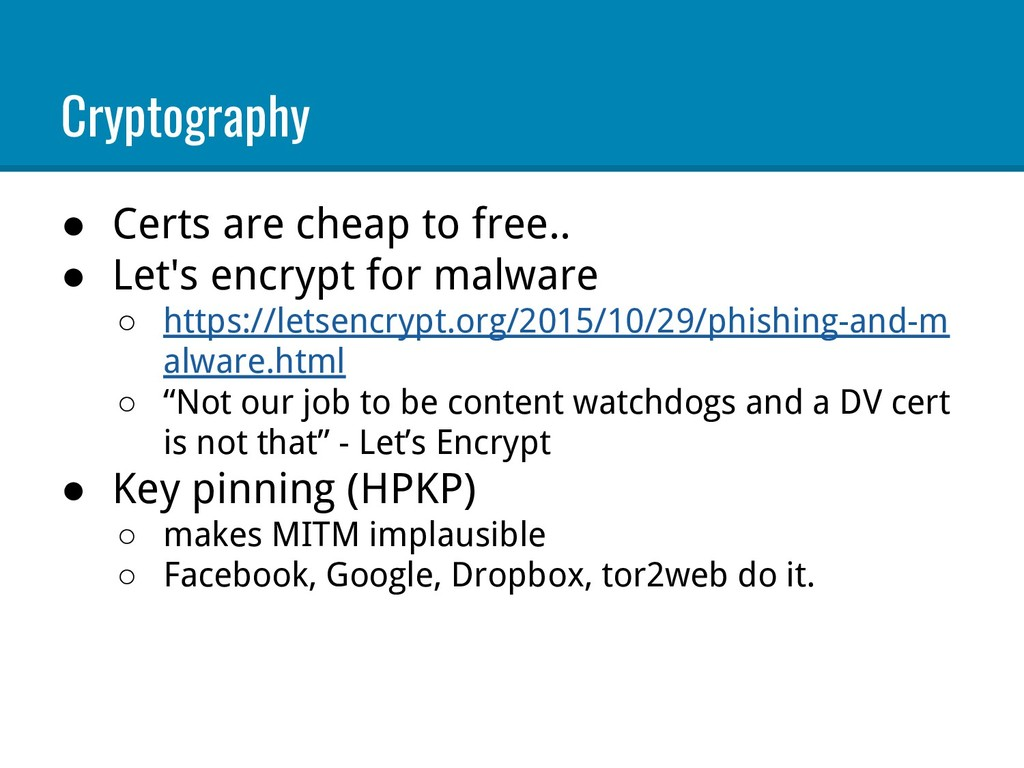 Cryptography ● Certs are cheap to free.. ● Let'...