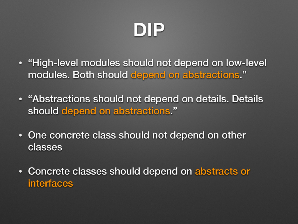 """DIP • """"High-level modules should not depend on ..."""