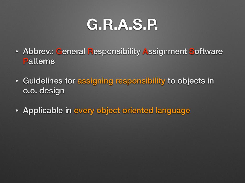 G.R.A.S.P. • Abbrev.: General Responsibility As...