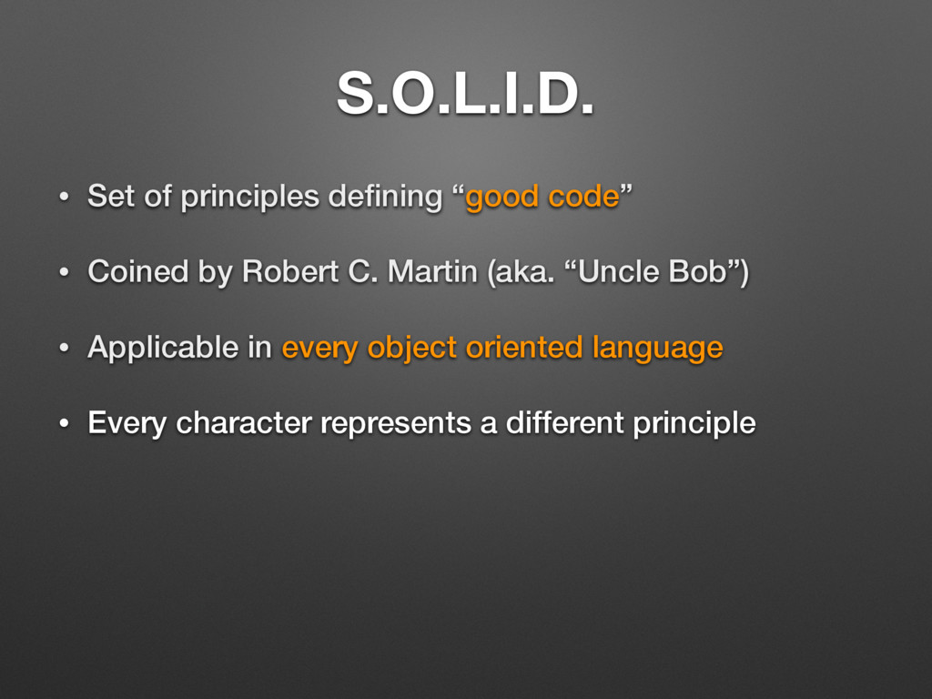 """S.O.L.I.D. • Set of principles defining """"good co..."""