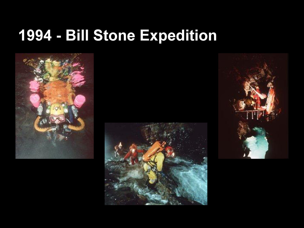 1994 - Bill Stone Expedition