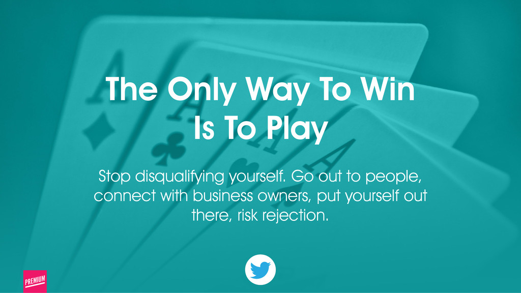 21 The Only Way To Win Is To Play ! Stop disqua...