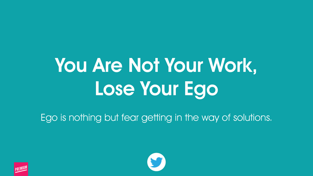 24 You Are Not Your Work, Lose Your Ego ! Ego i...