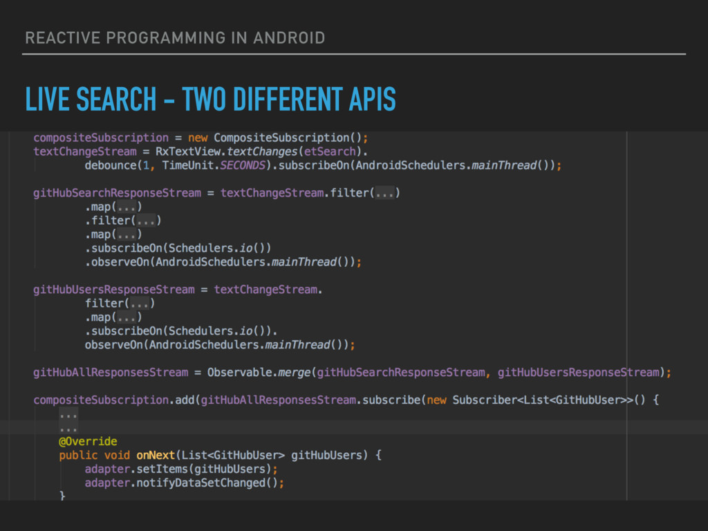 REACTIVE PROGRAMMING IN ANDROID LIVE SEARCH - T...