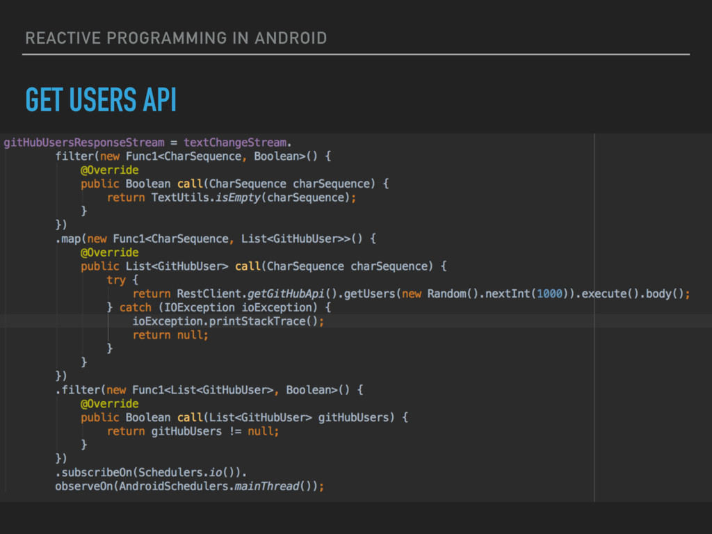 REACTIVE PROGRAMMING IN ANDROID GET USERS API